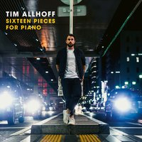 Allhoff, Tim. Sixteen Pieces For Piano (CD)