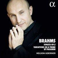 Brahms: Piano Sonata No. 3; Variations on a Theme by Paganini, op. 35 / Nelson Goerner (CD)