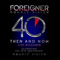 Foreigner. Double Vision: Then And Now (DVD + CD)