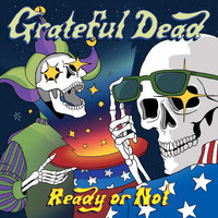 Grateful Dead. Ready or Not (CD)