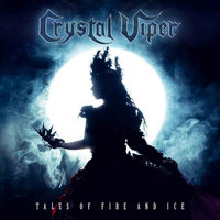 Crystal Viper. Tales Of Fire And Ice (CD)