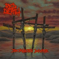Red Death. Sickness Divine (LP)