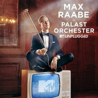 Max Raabe, Palast Orchester. MTV Unplugged (2 CD)