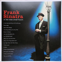 Frank Sinatra. In The Wee Small Hours (LP)