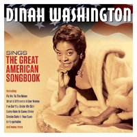 Dinah Washington. Sings The Great American Songbook (2 CD)