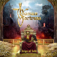 Human Fortress. Reign Of Gold (CD)