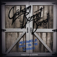 DVD + Audio CD Graham Bonnet Band. Meanwhile, Back In The Garage