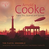 Audio CD Arnold Cooke: Piano Trio, Quartet And Quintet