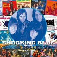 Shocking Blue. Single Collection (A's & B's) Part 1 (2 LP)