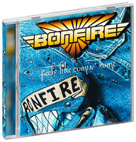 Bonfire. Feels Like Comin' Home (CD)