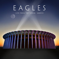 Blu-Ray + Audio CD Eagles. Live from The Forum MMXVIII