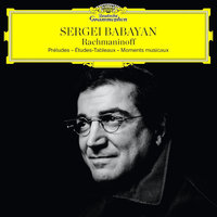 Audio CD Sergei Babayan.Rachmaninov Recital / Preludes / Tableaux / Moments Musicaux