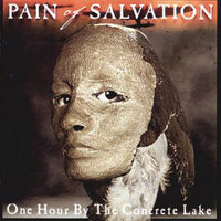 Pain of Salvation. One Hour by the Concrete Lake (CD)
