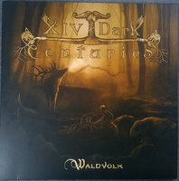 Audio CD XIV Dark Centuries. Waldvolk