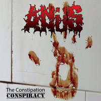 Audio CD Anüs. The Constipation Conspiracy