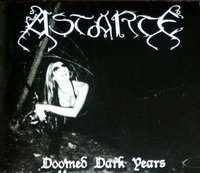 Astarte. Doomed Dark Years (CD)