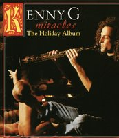 Kenny G. Miracles: The Holiday Album (LP)