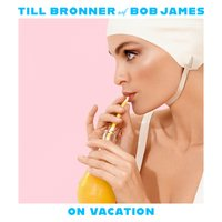 Audio CD Bronner, Till / James, Bob. On Vacation
