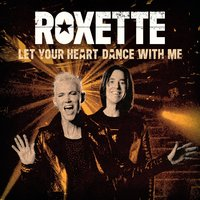 Roxette. Let Your Heart Dance With Me (LP)