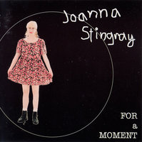 Joanna Stingray. For A Moment (CD)