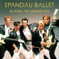 Spandau Ballet. 40 Years – The Greatest Hits (2 LP)
