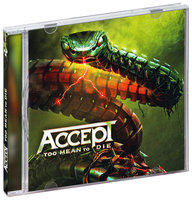 Accept. Too Mean To Die (CD)