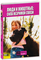 DVD Discovery: Люди и животные: Сила незримой связи / Pets and people: The power of the health connection