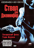 Ствол для Дженнифер (DVD) / A Gun for Jennifer