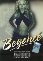 Beyonce: Рассекречено (DVD) / Beyonce Unauthorized