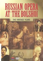 DVD Russian Opera At The Bolshoi: The Vintage Years