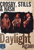DVD Crosby, Stills & Nash: Daylight Again