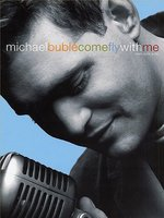 DVD + Audio CD Michael Buble: Come Fly With Me (DVD+CD)