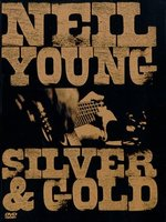 DVD Neil Young: Silver And Gold