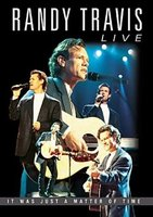 DVD Randy Travis: Live - It Was Just A Matter Of Time