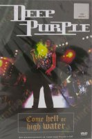 DVD Deep Purple: Come Hell Or High Water