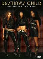 DVD Destiny's Child: Live in Atlanta