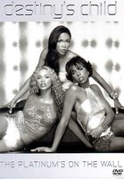 DVD Destiny's Child: The Platinum's On The Wall