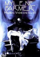 DVD Mylene Farmer: Music Videos II & III