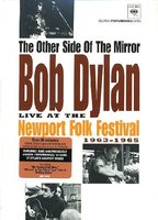 DVD The Other Side of the Mirror: Bob Dylan Live at the Newport Folk Festival 1963-1965