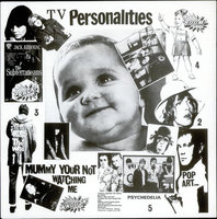 LP Television Personalities: Mummy You're Not Watching (LP)