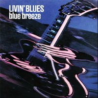 Livin' Blues: Blue Breeze (LP)