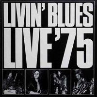 Livin' Blues: Live '75 (LP)