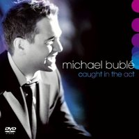 DVD + Audio CD Michael Buble: Caught In The Act