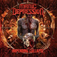 LP Manic Depression: Impending Collapse (LP)