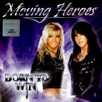 Audio CD Moving Heroes. Born To Win