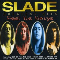Slade: Feel The Noize - Greatest Hits (CD)