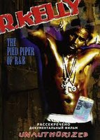 R. Kelly: The Pied Piper Of R&B (DVD)