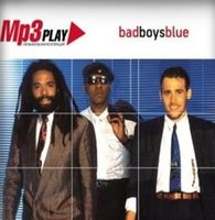 Mp3 Play: Bad Boys Blue (MP3)