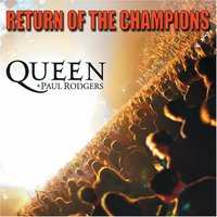 Audio CD Queen + Paul Rodgers: Return of the Champions