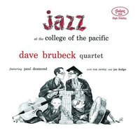 LP Dave Brubeck Quartet: Jazz At The College Of The Pacific (LP)